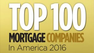 Top 100 Mortgage Companies in America 2016