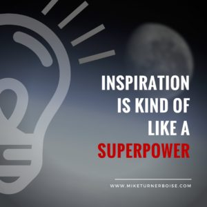 Inspiration like Superpower