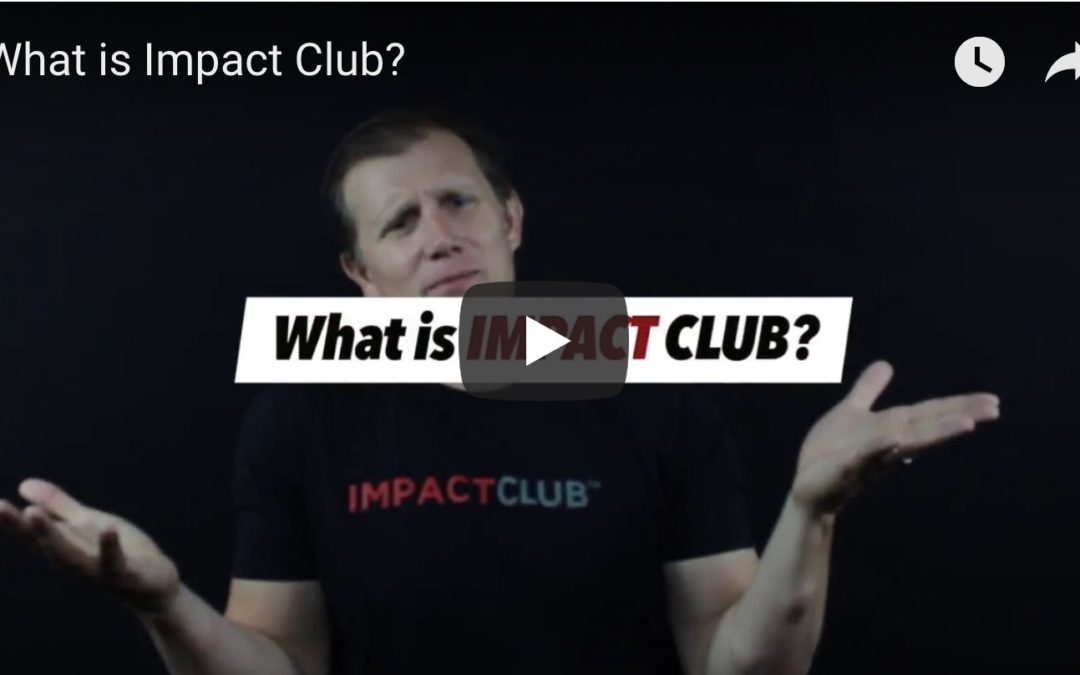 What is Impact Club?
