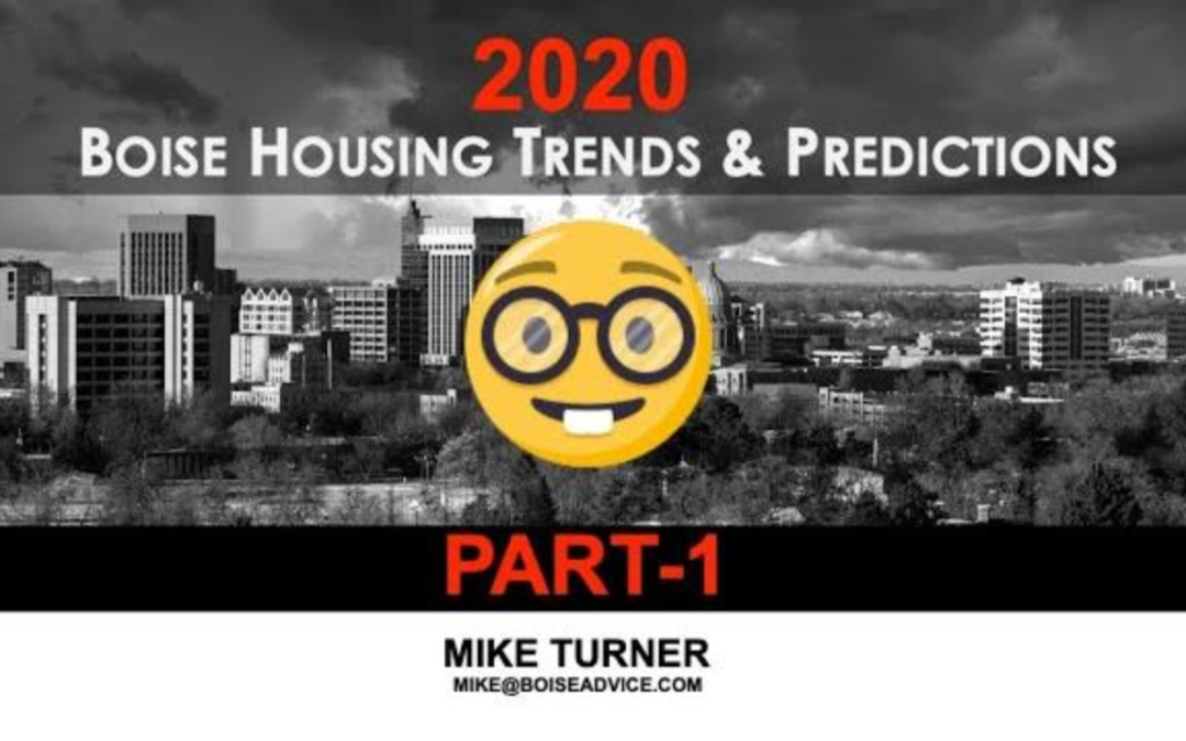 2020 Boise Real Estate Predictions
