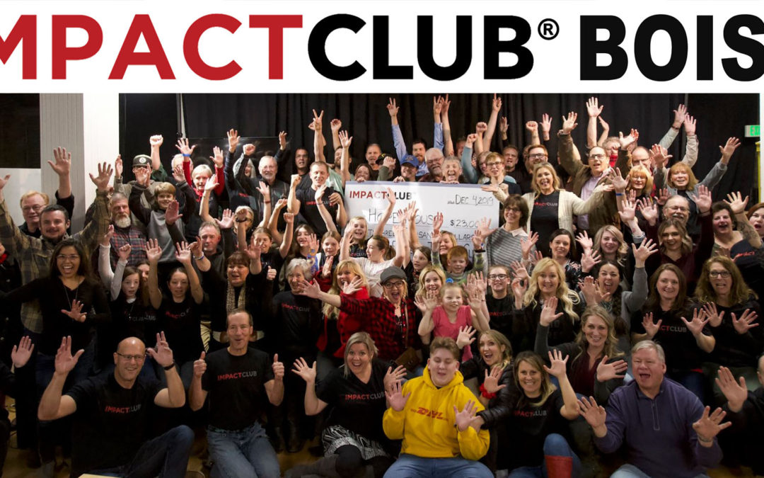 Why We Love Impact Club Boise